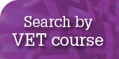 Search by VET courses