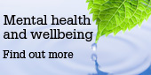 Mental health and wellbeing site, find out more